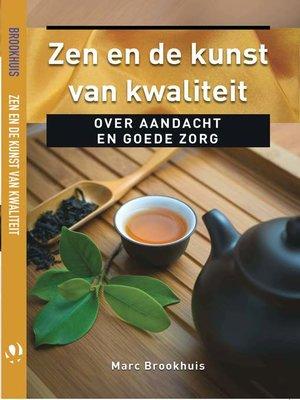 cover image of Zen en de kunst van kwaliteit