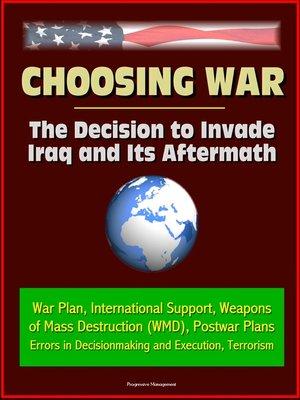 cover image of Choosing War