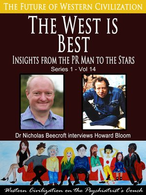 cover image of The West is Best-Insights from the PR Man to the Stars (The Future of Western Civilization Series 1)