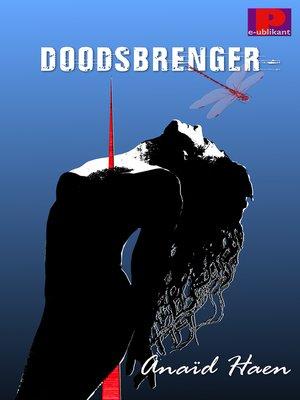cover image of Doodsbrenger