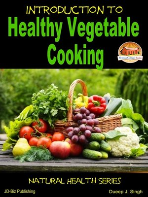 cover image of Introduction to Healthy Vegetable Cooking