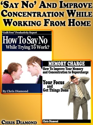"cover image of ""Say No"" and Improve Concentration While Working From Home"