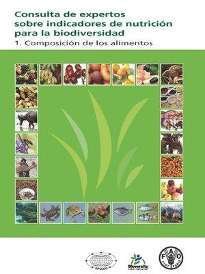 cover image of Consulta de expertos sobre indicadores de nutrición para la biodiversidad