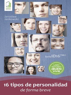 cover image of 16 tipos de personalidad de forma breve