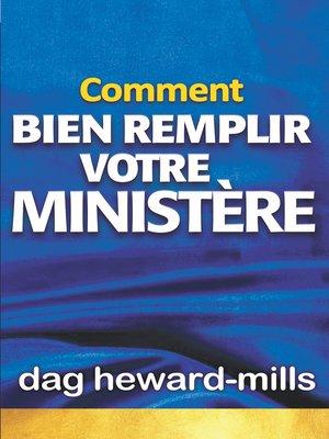 cover image of Comment bien remplir votre ministère