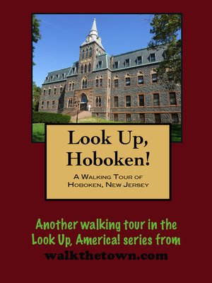 cover image of A Walking Tour of Hoboken, New Jersey
