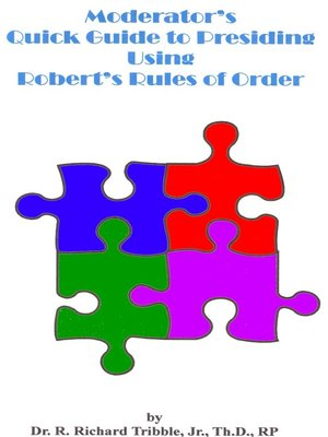 cover image of Moderator's Quick Guide to Presiding Using Robert's Rules of Order