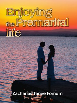 cover image of Enjoying the Premarital Life
