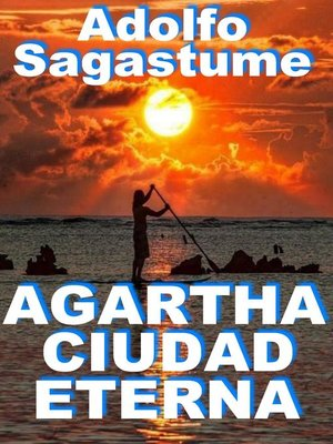 cover image of Agartha Ciudad Eterna