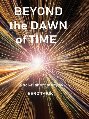 cover image of Beyond the Dawn of Time