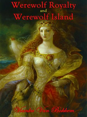 cover image of Werewolf Royalty and Werewolf Island