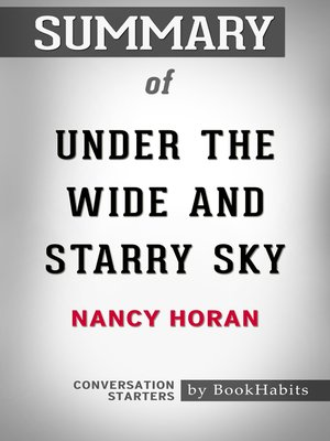 cover image of Summary of Under the Wide and Starry Sky by Nancy Horan / Conversation Starters