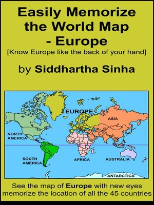 How To Memorize A Map Easily Memorize the World Map by Siddhartha Sinha · OverDrive