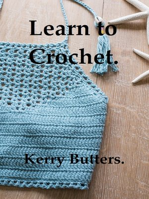 cover image of Learn to Crochet.