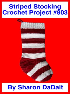 cover image of Striped Stocking Crochet Project #803