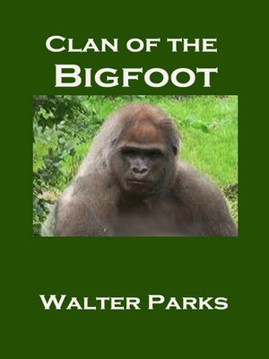 cover image of Clan of the Bigfoot