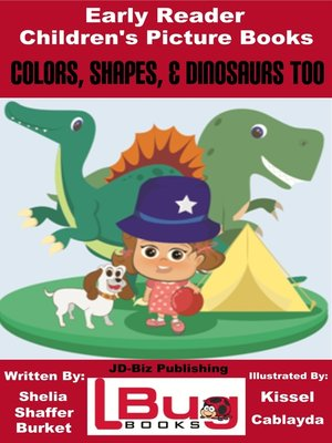 cover image of Colors, Shapes, & Dinosaurs Too