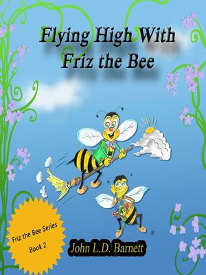cover image of Flying High with Friz the Bee