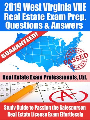 cover image of 2019 West Virginia VUE Real Estate Exam Prep Questions, Answers & Explanations