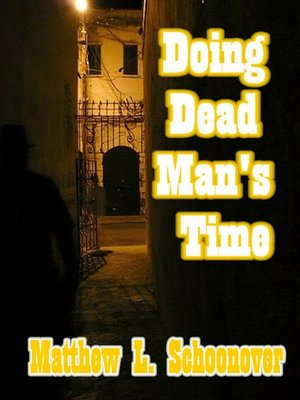 cover image of Doing Dead Man's Time