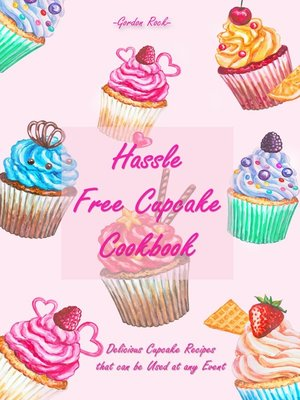 cover image of Hassle Free Cupcake Cookbook