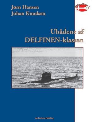 cover image of Ubådene af Delfinen-klassen 1954