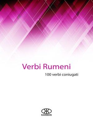 cover image of Verbi rumeni (100 verbi coniugati)