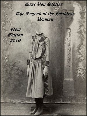 cover image of The Legend of the Headless Woman