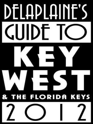cover image of Delaplaine's 2012 Guide to Key West & the Florida Keys