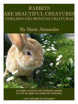cover image of Coelhos São Bonitas Criaturas