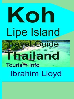 cover image of Koh Lipe Island Travel Guide, Thailand