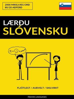 cover image of Lærðu Slóvensku