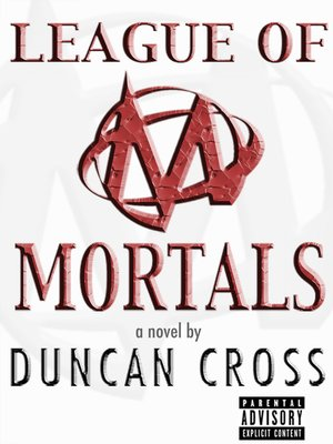 cover image of League of Mortals