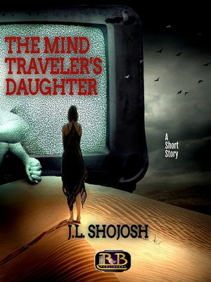 cover image of The Mind Traveler's Daughter