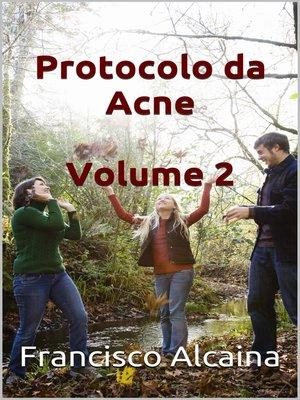 cover image of Protocolo da Acne Volume 2