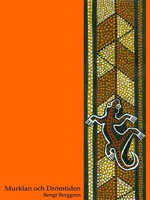 cover image of Murklan och Drömtiden