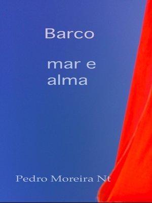 cover image of Barco mar e alma