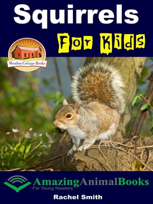 cover image of Squirrels For Kids