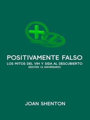 cover image of Positivamente Falso