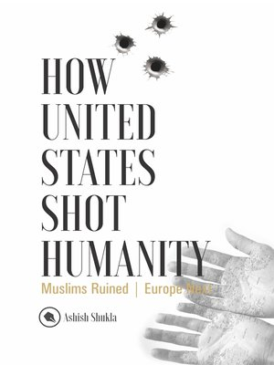 cover image of How United States Shot Humanity