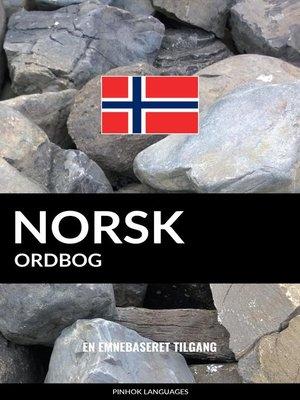 cover image of Norsk ordbog