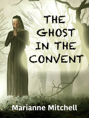 cover image of The Ghost in the Convent