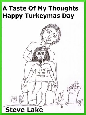 cover image of A Taste of My Thoughts Happy Turkeymas Day