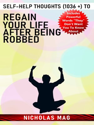 cover image of Self-help Thoughts (1036 +) to Regain Your Life after Being Robbed