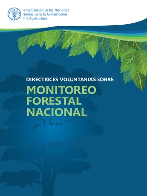 cover image of Directrices voluntarias sobre Monitoreo Forestal Nacional