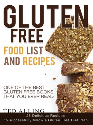 cover image of Gluten Free Food List and Recipes