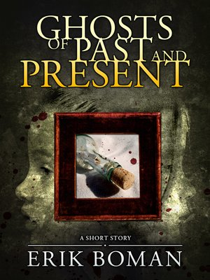 cover image of Ghosts of Past and Present