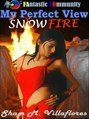 cover image of My Perfect View Snowfire