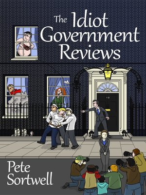 cover image of The Idiot Government Reviews (A Laugh Out Loud Satirical Comedy)