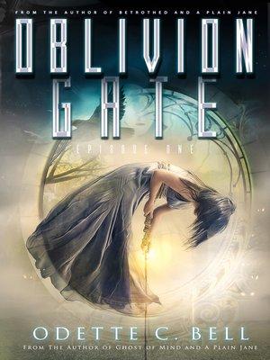 cover image of Oblivion Gate Episode One